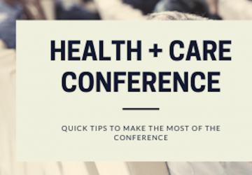How to Make the Most of the Health Plus Care Conference